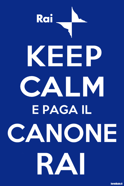 Keep Calm e paga il canone rai